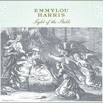 Emmylou Harris - Light Of The Stable (Expanded And Remastered)
