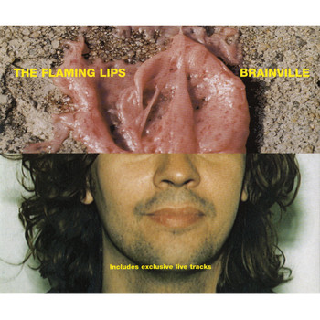 The Flaming Lips - Brainville [Maxi-Single With Two Live Tracks]