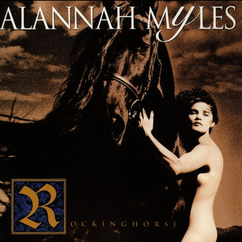 Alannah Myles - Rockinghorse (Explicit)