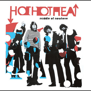Hot Hot Heat - Middle Of Nowhere (U.S. DMD Maxi)