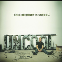 Greg Behrendt - Greg Behrendt Is Uncool (Audio Tracks w/ PDF [Explicit])