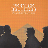 Pernice Brothers - Overcome By Happiness