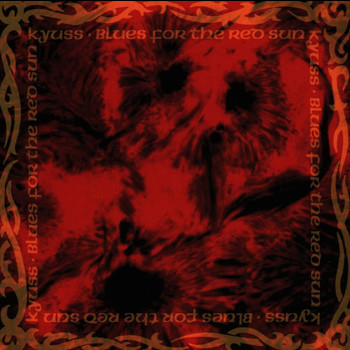 Kyuss - Blues For The Red Sun (Explicit)