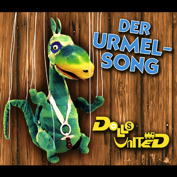 Dolls United - Der Urmel Song