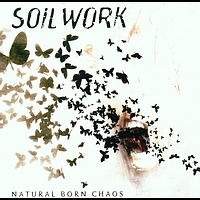 Soilwork - Natural Born Chaos (Explicit)