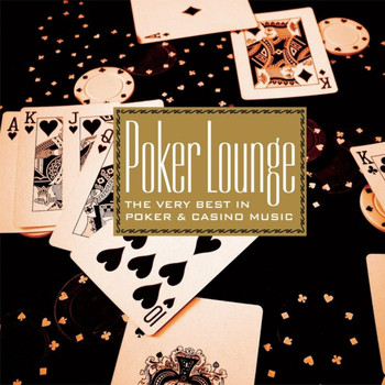 Various Artists - Poker Lounge (Very Best in Poker & Casino Music)