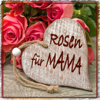 Various Artists - Rosen für Mama