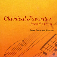 Sally Fletcher - Classical Favorites from the Harp