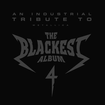 Various Artists - The Blackest Album 4: An Industrial Tribute To Metallica (Explicit)