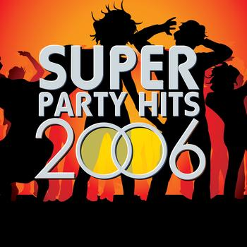 AVID All Stars - Super Party Hits 2006