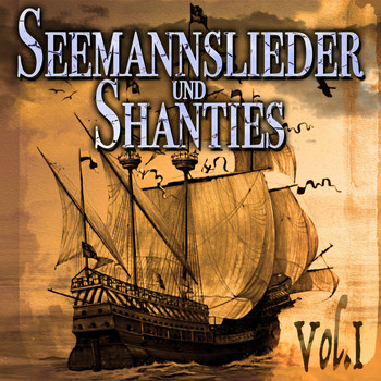 Various Artists - Seemannslieder und Shanties, Vol. 1