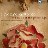 Choir of King's College, Cambridge/Stephen Cleobury - I heard a voice - the music of the golden age