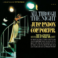 Julie London - All Through The Night: Julie London Sings The Choicest Of Cole Porter (Bonus Tracks)