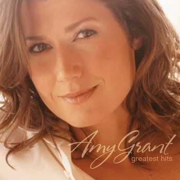 Amy Grant - Greatest Hits