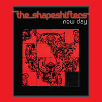 The Shapeshifters - New Day