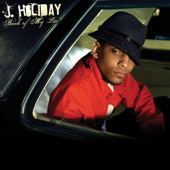 J Holiday - Back Of My Lac'