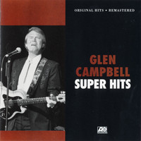 Glen Campbell - Super Hits