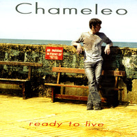 Chameleo - Ready To Live (E-CD)