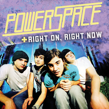 Powerspace - Right On, Right Now