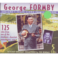 George Formby - George Formby: England's Famed Clown Prince Of Song