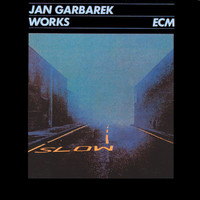 Jan Garbarek - Jan Garbarek: Works
