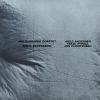 Jan Garbarek Quartet - Afric Pepperbird