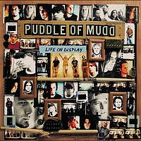 Puddle Of Mudd - Life On Display (International Version)
