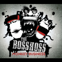 The BossHoss - Monkey Business