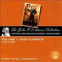 Ted Lewis - The John R T Davies Collection - Volume 1: Jazz Classics (CD B)