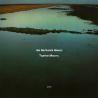 Jan Garbarek Group - Twelve Moons