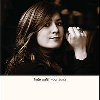 Kate Walsh - Your Song (Engine Room Acoustic Version)