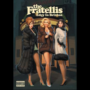 The Fratellis - Edgy in Brixton: The Fratellis Live