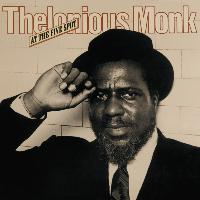 Thelonious Monk - At The Five Spot [2-fer]