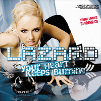 Lazard - Your Heart Keeps Burning (Handz-Up! Edition)