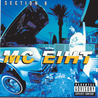 MC Eiht - Section 8 (Explicit)