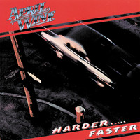 April Wine - Harder . . . Faster