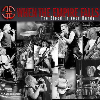 When The Empire Falls - The Blood In Your Hands