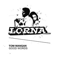 Tom Mangan - Good Words