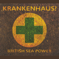British Sea Power - Krankenhaus?