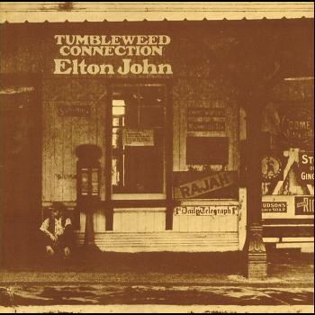 Elton John - Tumbleweed Connection (Remastered)