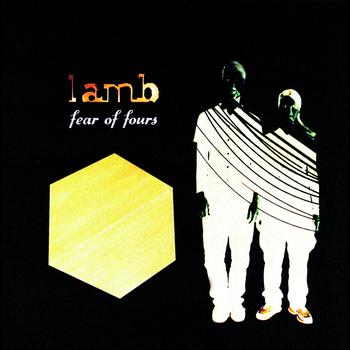 Lamb - Fear Of Fours
