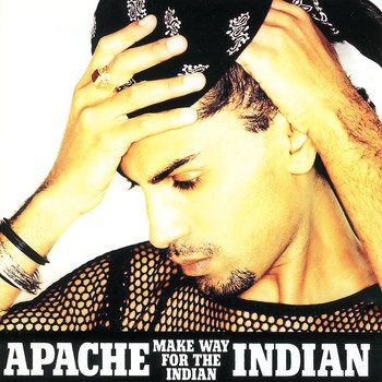 Apache Indian - Make Way For The Indian