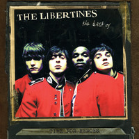 The Libertines - Time For Heroes - The Best Of The Libertines