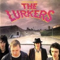 The Lurkers - God's Lonely Men