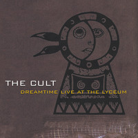The Cult - Dreamtime Live At The Lyceum
