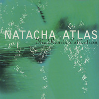 Natacha Atlas - The Remix Collection