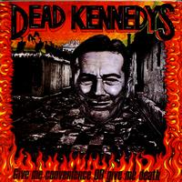 Dead Kennedys - Give Me Convenience or Give Me Death (Explicit)