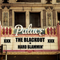The Blackout - Hard Slammin'