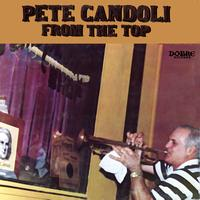 Pete Candoli - From The Top