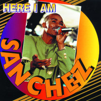 Sanchez - Here I Am